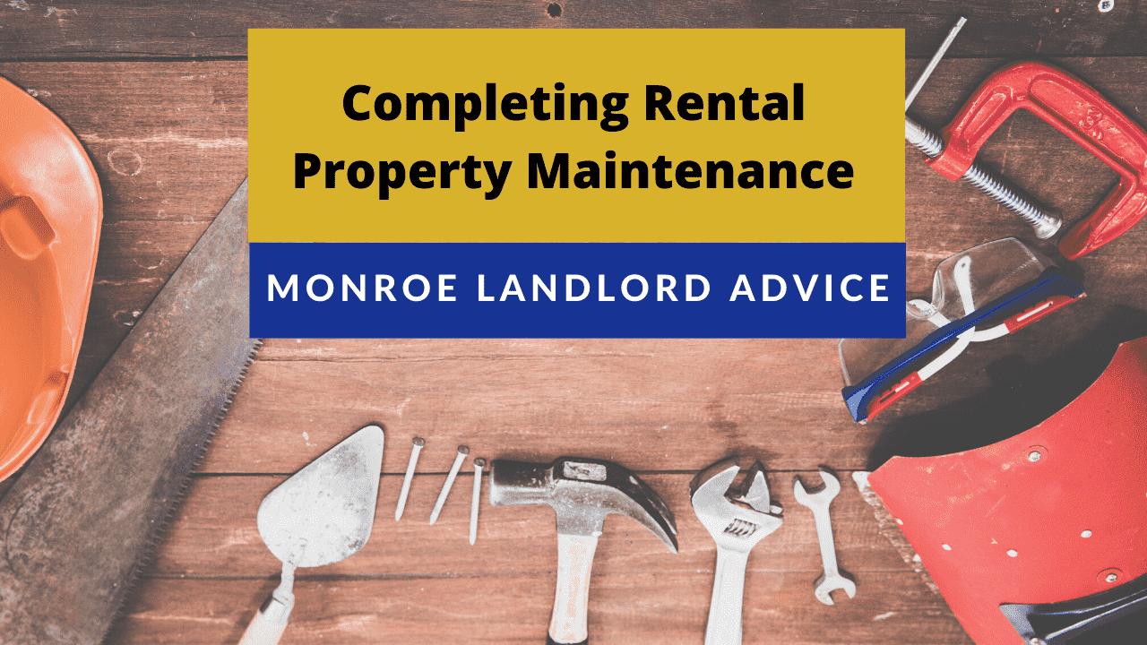 Completing Rental Property Maintenance - Monroe Landlord Advice